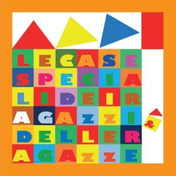 Logo Le case speciali dei ragazzi e delle ragazze